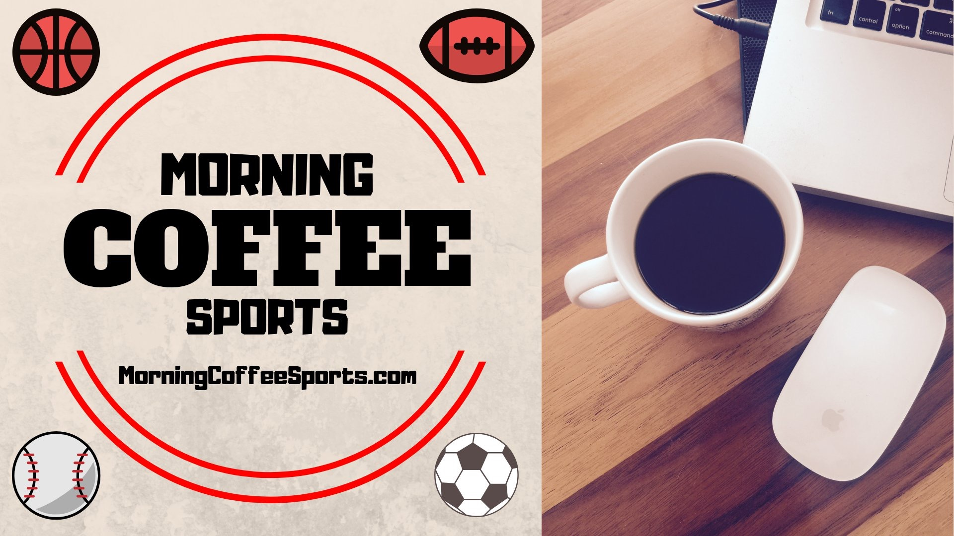 MORNING COFFEE SPORTS